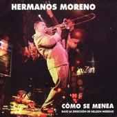 Como Se Menea by Los Hermanos Moreno