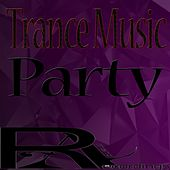 Trance Music Party by Various
