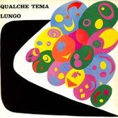 Qualche tema lungo by Stefano Torossi