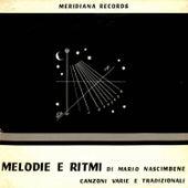Melodie e ritmi (Canzoni varie e tradizionali) by Mario Nascimbene