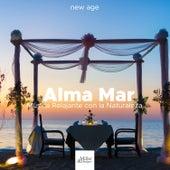 Alma Mar - Música Relajante con la Naturaleza by Alma