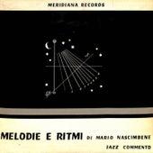 Melodie e ritmi (Jazz commento) by Mario Nascimbene