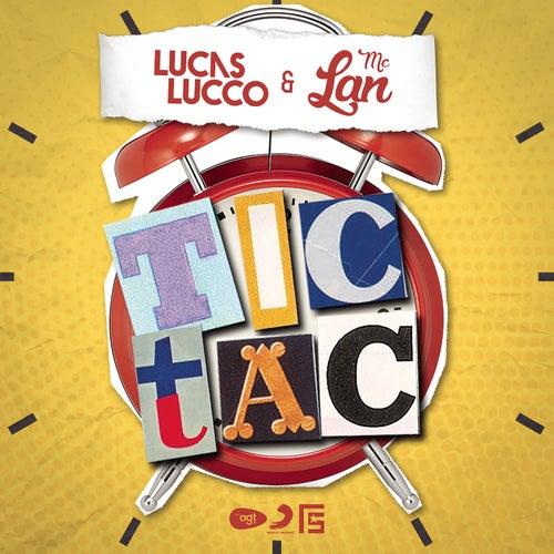 Tic Tac de Lucas Lucco