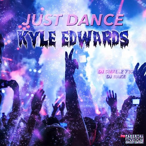 Just Dance by Kyle Edwards