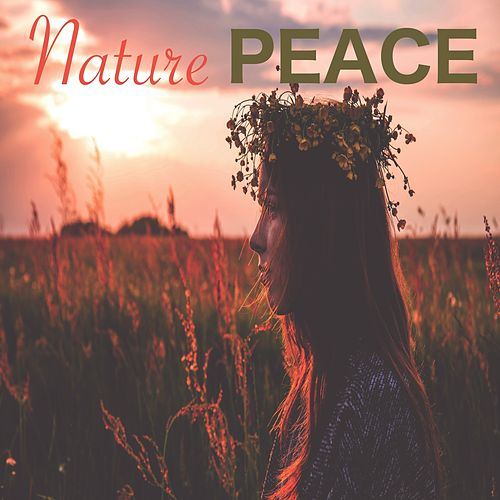 Nature Peace by Nature Sounds Nature Music