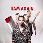4Am Again by J.