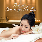 Relaxing New Age for Spa – Asian Zen, Kundalini, Massage Therapy, Pure Spa, Classic Massage, Soothing Sounds to Calm Down by New Age