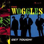 Get Tough! by The Woggles