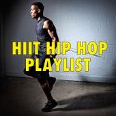 HIIT Hip Hop Playlist von Various Artists