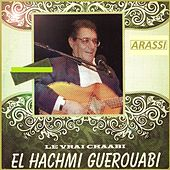 Le vrai Chaabi by Hachemi Guerouabi