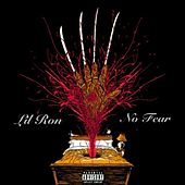 No Fear by Lil' Ron