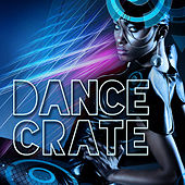 Dance Crate by Various Artists
