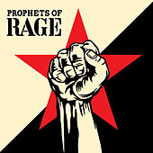 Radical Eyes by Prophets of Rage