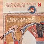 Hildegard von Bingen: Ego sum homo by Tiburtina Ensemble