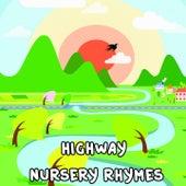 Highway Nursery Rhymes by Nursery Rhymes