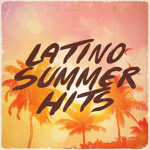 Latino Summer Hits by Various Artists