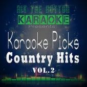 Karaoke Picks - Country Hits, Vol. 2 by Hit The Button Karaoke