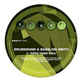 Let The Good Times Roll by Drumsound & Bassline Smith