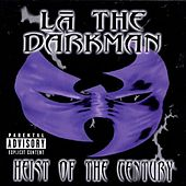 Heist of the Century by La The Darkman