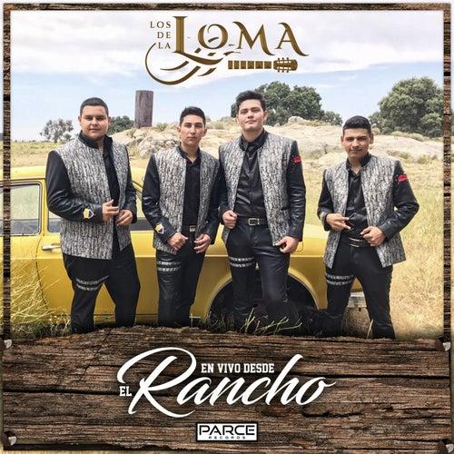 En Vivo Desde el Rancho (En Vivo) by Los De La Loma