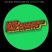 Lo Mas Popular en Spotify De... by Los Huracanes Del Norte