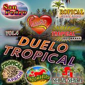 Duelo Tropical Vol.4 von Various Artists