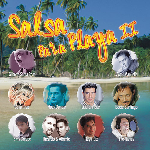 Salsa Pa' La Playa II (Sony Discos) by Various Artists