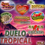 Duelo Tropical Vol.3 von Various Artists