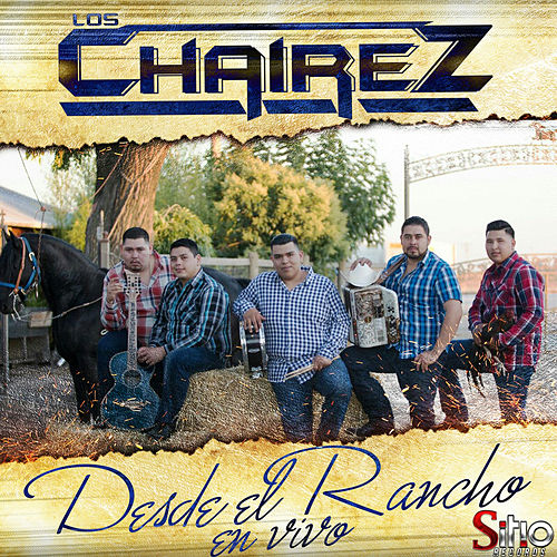 Desde El Rancho En Vivo by Los Chairez