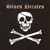 Blues Pirates by Blues Pirates