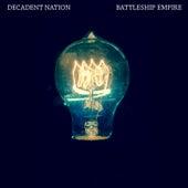 Battleship Empire by Decadent Nation