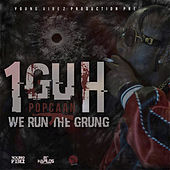 1Guh (We Run the Grung) de Popcaan