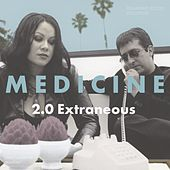 2.0 Extraneous by The Medicine