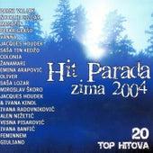 Hit Parada, Zima 2004. by Various Artists