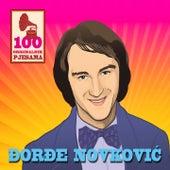 100 Originalnih Pjesama - Đorđe Novković by Various Artists
