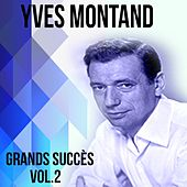Yves montand - grands succès, vol. 2 by Yves Montand