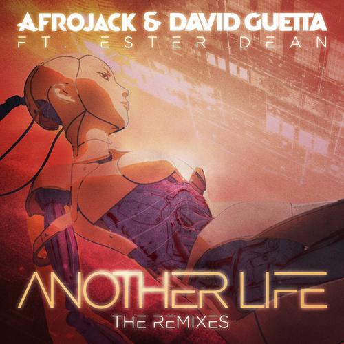 Another Life (The Remixes) by David Guetta