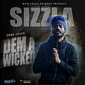 Dem A Wicked by Sizzla