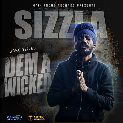 Dem A Wicked by Sizzla