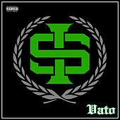 Vato by Immortal Soldierz
