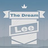 The Dream by Lee