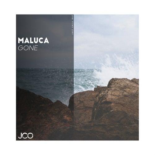 Gone by Maluca