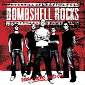 From Here and On by Bombshell Rocks