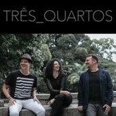 Três Quartos by Três Quartos