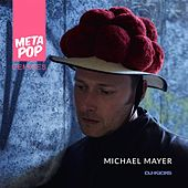 The Horn Conspiracy (DJ-Kicks): MetaPop Remixes by Michael Mayer
