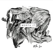 Worth It by Mike Lee