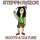 Steppin Razor Roots and Culture by Various Artists
