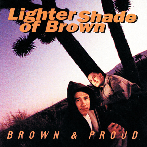 Brown And Proud by A Lighter Shade of Brown