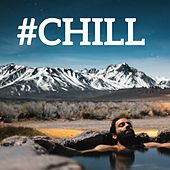 #Chill by Various Artists