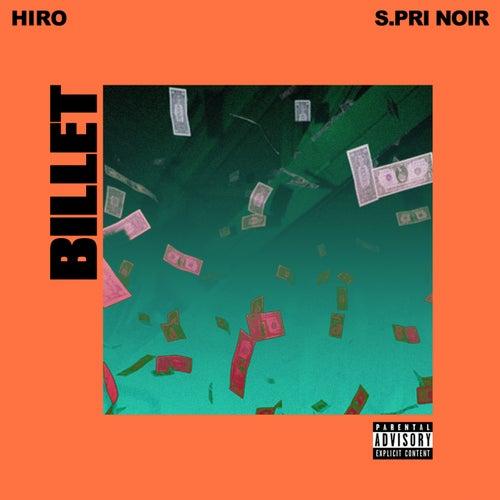 Billet (feat. S.Pri Noir) de Hiro